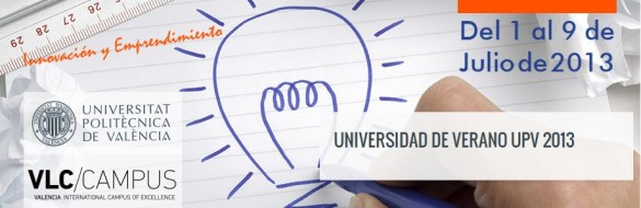 Foros de la Universidad de Verano UPV 2013