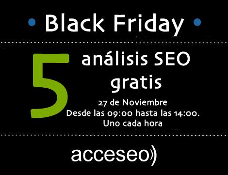 Acceseo y BlackFriday 2015, análisis SEO gratis cada hora