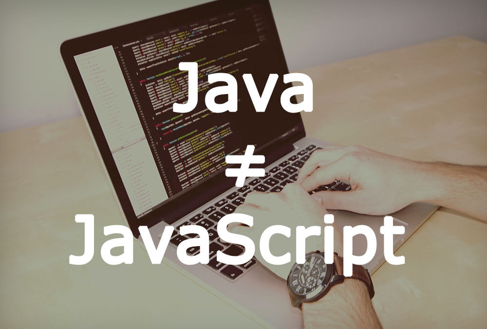Las diferencias entre Java y JavaScript ¿Son lo mismo?