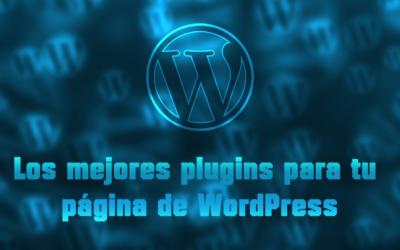 Los mejores plugins para tu página de WordPress