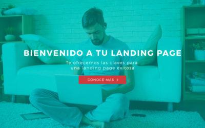 Cómo conseguir una landing page perfecta y generar máxima conversión